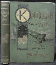 Mayo, W. S., M.D.  Kaloohah, the Adventures of Jonathan Romer.
