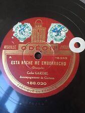 78 rpm CARLOS GARDEL - Esta noche me emborracho ODEON 188.020