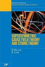 Supersymmetric Gauge Field Theory and String Theory by Alexander Love, David...