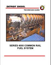 Detroit Diesel Mercedes Benz MBE 4000 Common Rail Fuel System Technician's Guide