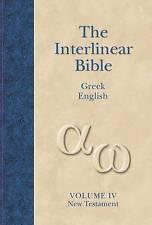 New Testament: v. 4: Interlinear by Hendrickson Publishers Inc (Hardback, 2005)