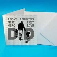 Father's Day/Birthday Greeting Card A Son's First Hero A Daughter's first Love