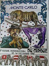 Affiche cirque / 8ème Festival international du cirque /  MONTE-CARLO 1981