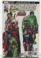 Champions #13 NM  Legacy Worlds Collide Part 2 Marvel Comics  MD14
