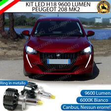 KIT LED H18 9600 LUMEN PEUGEOT 208 MK2 CANBUS 6000K BIANCO ANABBAGLIANTI