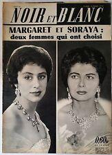 Noir et Blanc du 1/1/1960; Margaret et Soraya/ Aristote Onassis/ Coupeur de tête