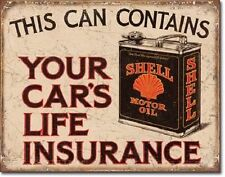 Shell Motor Oil Can Your Car's Life Insurance Tin Sign vintage garage decor 2088