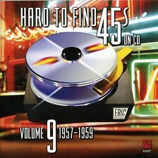 Vol. 9-1957-60 - Hard To Find 45's On Cd (2007, CD NEUF)