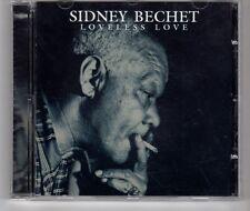 (HG576) Sidney Bechet, Loveless Love - 2002 CD