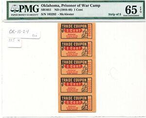 USA WWII POW Camp Chits OK-13-2-1 McAlester OK 1 cent PMG65 EPQ Strip of 5