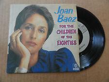 """DISQUE 45T DE  JOAN BAEZ    """" FOR THE CHILDREN OF THE EIGHTIES  """""""