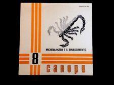 ITALIAN LIBRARY TOROSSI. MICHELANGELO E IL RINASCIMENTO 33Rpm Italy 1971