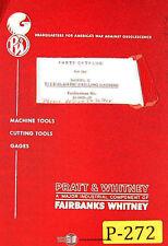 Pratt & Whitney Model C, Tape O Matic Drilling Machine, Parts Manual Year (1963)