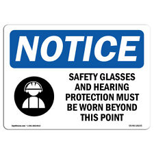Osha Notice - Safety Glasses And Hearing Protection Sign With Symbol | Label