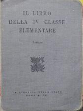 Il libro della IV classe elementare: letture.