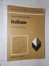 ITALIANO Renato Bertacchini La Vela Guida al colloquio di maturita 1980 libro di