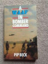 A WAAF in Bomber Command PB Pip Beck (WW2, RAF)