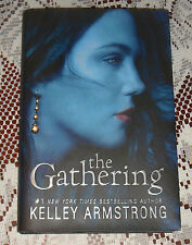 Kelley Armstrong Signed The Gathering HC BOOK DATED