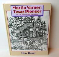 Martin Varner Texas Pioneer His Life and His Descendants Hardback Book Geneology