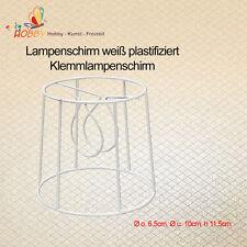 Lampenschirm weiß plastifiziert, Klemmlampenschirm Ø o.6,5cm, Ø u.10cm, h11,5