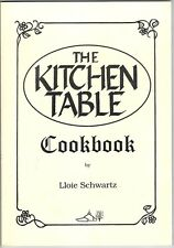 THE KITCHEN TABLE COOKBOOK Restaurant Recipes Marshfield WI Lloie Schwartz