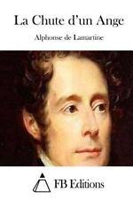 La Chute d'un Ange by Alphonse de Lamartine (2015, Paperback)