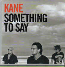Kane-Something To Say cd single