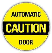 """Caution Automatic Door Store Shop Sign Sticker Decal 4.5""""X4.5"""""""