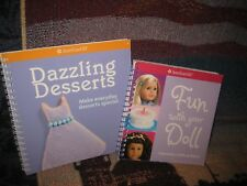 American Girl Fun with Your Doll and Dazzling Desserts lot of two