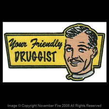 Patch Your Friendly Druggist Drug Drugs Punk Halloween Costume Thug Life NFP022