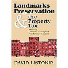 Landmarks Preservation and the Property Tax : Assessing Landmark Buildings...