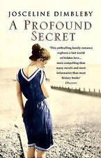 A Profound Secret Josceline Dimbleby Paperback ** NEW **