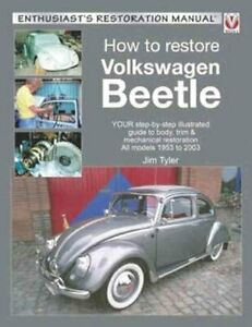 How to Restore Volkswagen Beetle by Jim Tyler 9781845849467   Brand New
