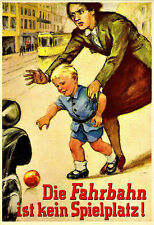 The Road is Not a Playground SS Third Reich German Poster Print