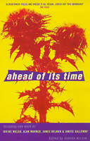 (Very Good)-Ahead of Its Time: A Clocktower Press Anthology (Paperback)--0099268