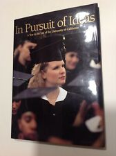 In Pursuit of Ideas Year in the Life of the University of California PHOTO BOOK