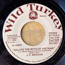 COUNTRY 45: J.C. WEAVER Salute the Boys of Vietnam WILD TURKEY 7719 DJ copy