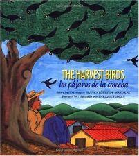 Los Pajaros de La Cosecha / The Harvest Birds