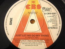 "SINE - JUST LET ME DO MY THING  7"" VINYL PROMO"