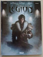 Les Chroniques de Legion Livre IV NURY HENNINOT ALBERTI éd Glénat Mai 2012 EO