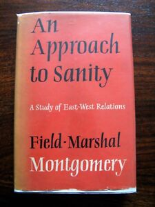 An Approach to Sanity. A study of East – West relations 1959