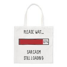 attendez s'il vous plaît Sarcasm Still Chargement PETIT SAC FOURRE-TOUT - DRÔLE
