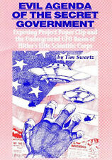 Book - Evil Agenda of the Secret Government – Project Paper Clip, UFO Bases