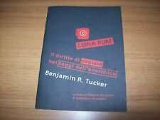 BENJAMIN R.TUCKER-COPIA PURE-MILLELIRESTAMPA ALTERNATIVA-2000-MINGARDIPIOMBINI