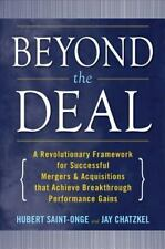 Beyond the Deal: A Revolutionary Framework for Successful Mergers & Acquisitions