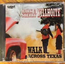 Walk Across Texas by Mark & Sherry Willhoite (CD, 1995) - Country - NEW/SS!!!
