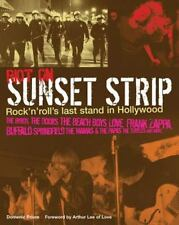 Riot on Sunset Strip : Rock'n'Roll's Last Stand in Hollywood - Domenic Priore