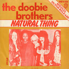 """DOOBIE BROTHERS – Natural Thing (1974 VINYL SINGLE 7"""" SPECIAL DUTCH RELEASE)"""
