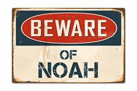 """Beware Of Noah 8ï¾"""" x 12ï¾"""" Vintage Aluminum Retro Metal Sign VS563"""