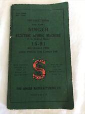 Singer Electric Sewing Machine Instruction Manual 15-91 Vintage